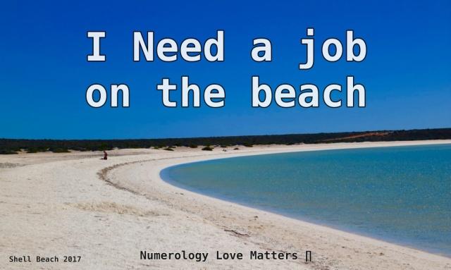 Shell Beach I need a job on the beach.jpg